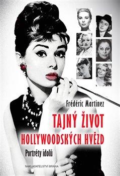 Obálka titulu Tajný život hollywoodských hvězd