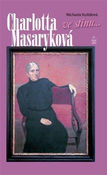 Obálka titulu Charlotta Masaryková