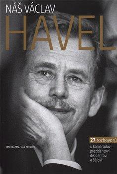 Obálka titulu Náš Václav Havel
