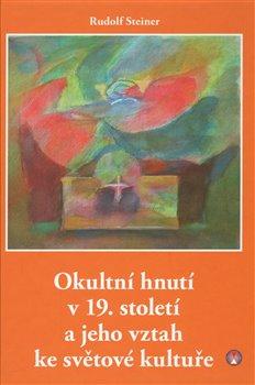 Obálka titulu Okultní hnutí v 19. století a jeho vztah ke světové kultuře