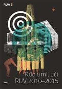 Obálka titulu Kdo umí, učí RUV 2010 - 2015