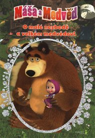 Máša a medvěd - O malé nezbedě a velkém medvědovi