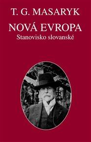Nová Evropa. Stanovisko slovanské