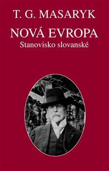 Obálka titulu Nová Evropa. Stanovisko slovanské