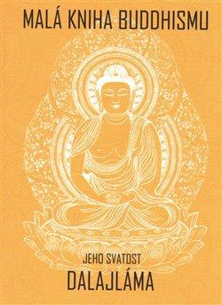 Obálka titulu Malá kniha buddhismu