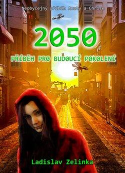 Obálka titulu 2050: Příběh pro budoucí pokolení