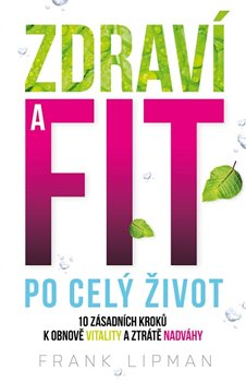 Obálka titulu Zdraví a fit po celý život