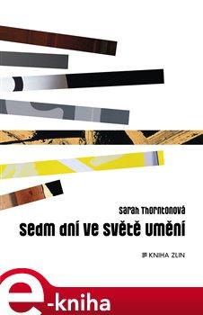 Obálka titulu Sedm dní ve světě umění