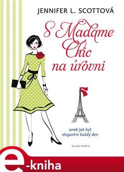 Obálka titulu S Madame Chic na úrovni