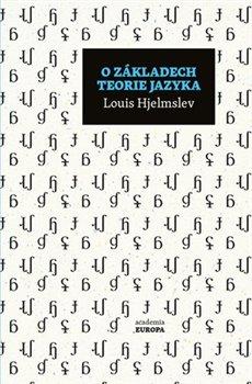 Obálka titulu O základech teorie jazyka