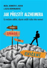 Jak přelstít Alzheimera