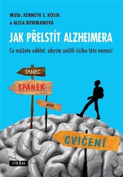 Obálka titulu Jak přelstít Alzheimera