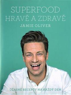 Obálka titulu Jamie Oliver - Superfood hravě a zdravě