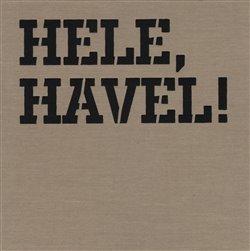 Obálka titulu Hele, Havel!