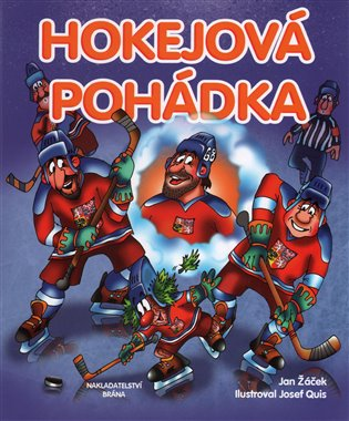 Hokejová pohádka - Jan Žáček | Booksquad.ink
