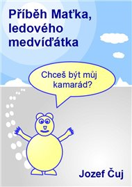 Příběh Maťka, ledového medvíďátka