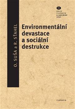 Obálka titulu Environmentální devastace a sociální destrukce