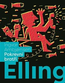 Obálka titulu Elling: Pokrevní bratři