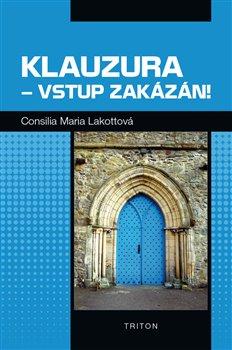 Obálka titulu Klauzura – vstup zakázán!