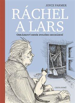 Obálka titulu Ráchel a Lars - Obrázkový deník dvojího odcházení