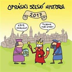 Obálka titulu Opráski sčeskí historje - Kalendář 2017