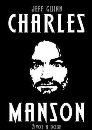 Výsledok vyhľadávania obrázkov pre dopyt jeff guinn charles manson
