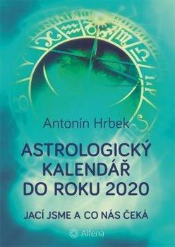 Obálka titulu Astrologický kalendář do roku 2020