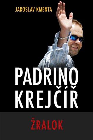 Padrino Krejčíř - Žralok - Jaroslav Kmenta   Booksquad.ink