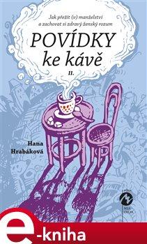 Obálka titulu Povídky ke kávě II.