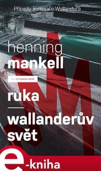 Obálka titulu Ruka - Wallanderův svět