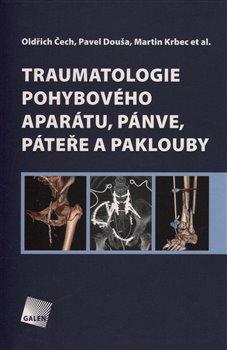 Obálka titulu Traumatologie pohybového aparátu, pánve, páteře a paklouby