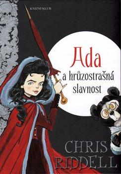 Obálka titulu Ada a hrůzostrašná slavnost