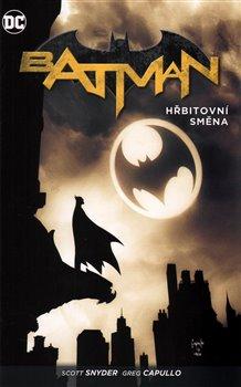 Obálka titulu Batman: Hřbitovní směna