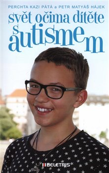 Obálka titulu Svět očima dítěte s autismem