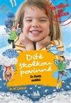 Obálka knihy Dítě školkou povinné – Ze života andílků