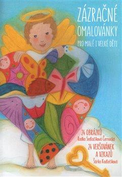 Obálka titulu Zázračné omalovánky pro malé i velké děti