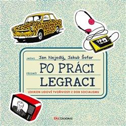 Obálka titulu Po práci Legraci