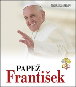 Papež František - Marie Duhamelová