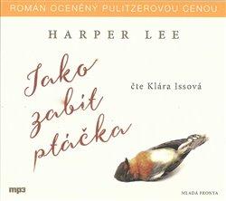 Jako zabít ptáčka, CD - Harper Lee