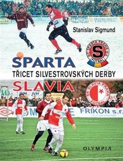 Obálka titulu Sparta-Slavia - Třicet silvestrovských derby