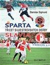 Obálka knihy Sparta-Slavia - Třicet silvestrovských derby