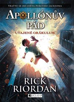 Obálka titulu Apollónův pád - Utajené Orákulum