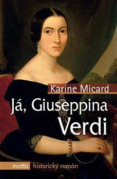 Obálka titulu Já, Giuseppina Verdi