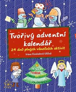 Obálka titulu Tvořivý adventní kalendář