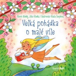 Obálka titulu Velká pohádka o malé víle