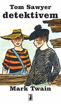 Obálka titulu Tom Sawyer detektivem