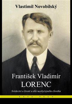 Obálka titulu František Vladimír Lorenc