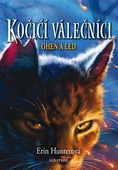 Obálka titulu Kočičí válečníci (2) - Oheň a led