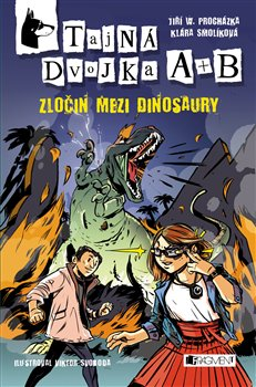 Obálka titulu Tajná dvojka A + B - Zločin mezi dinosaury