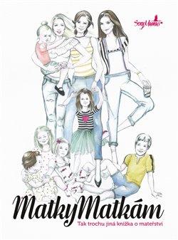 Obálka titulu SexyMamas: Matky matkám